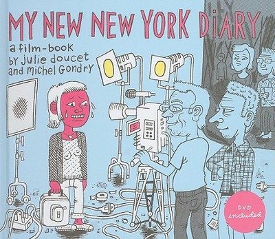 My New New York Diary - Gondry, Michael, and Doucet, Julie (Artist)