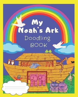 My Noah's Ark Doodle Book - Closs, Sandy