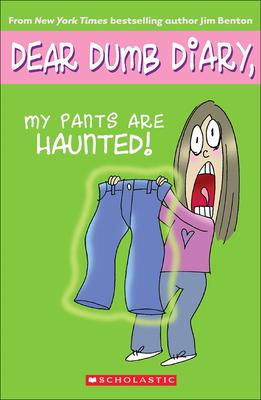 My Pants Are Haunted! - Benton, Jim