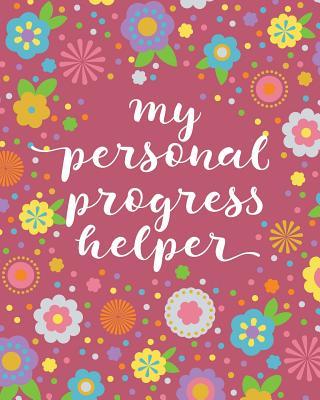My Personal Progress Helper - Owen, Deborah