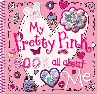 My Pretty Pink Book All about Me - Bugbird, Tim