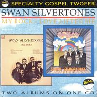 My Rock/Love Lifted Me - The Swan Silvertones