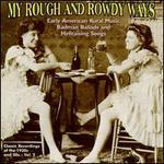 My Rough and Rowdy Ways, Vol. 2
