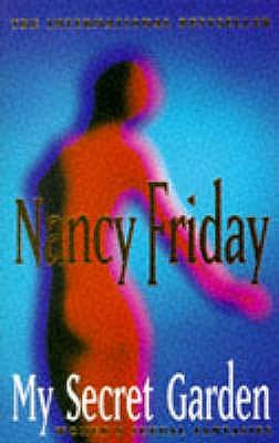 My Secret Garden: Women's Sexual Fantasies - Friday, Nancy