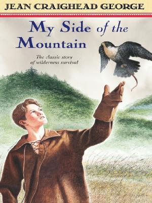 My Side of the Mountain - George, Jean Craighead, and Jean Craighead George