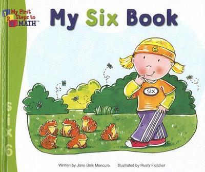 My Six Book - Moncure, Jane Belk