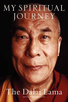 My Spiritual Journey: Personal Reflections, Teachings, and Talks - Dalai Lama, and Stril-Rever, Sofia, and Mandell, Charlotte (Translated by)