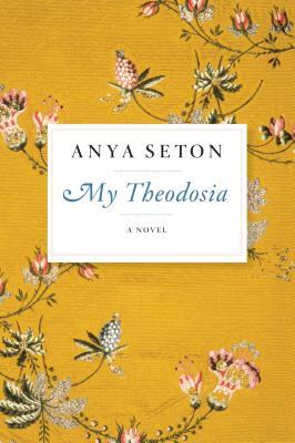 My Theodosia - Seton, Anya