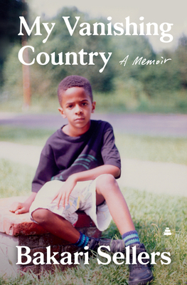My Vanishing Country: A Memoir - Sellers, Bakari