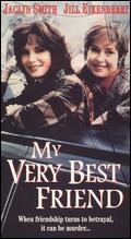 My Very Best Friend - Joyce Chopra