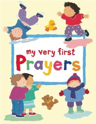 My Very First Prayers - Rock, Lois