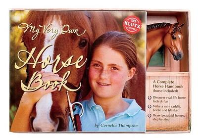 My Very Own Horse Book - Thompson, Cornelia