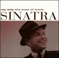 My Way: The Best of Frank Sinatra [1 CD] - Frank Sinatra