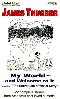 My World and Welcome to It - Thurber, James