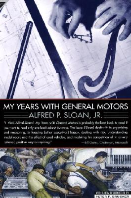 My Years with General Motors - Sloan, Alfred