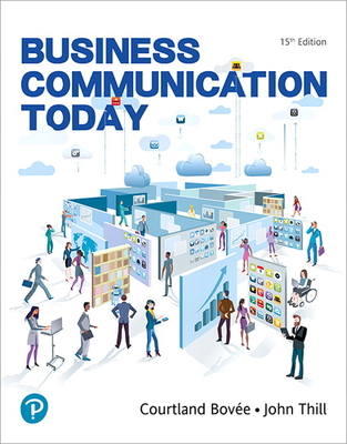 Mylab Business Communication with Pearson Etext -- Access Card -- For Business Communication Today - Bovee, Courtland L, and Thill, John V