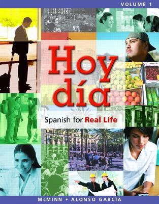 Mylab Spanish with Pearson Etext -- Access Card -- For Hoy D?a: Spanish for Real Life Vols 1 & 2 (One Semester Access), - McMinn, John T, and Alonso Garcia, Nuria