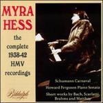 Myra Hess: The 1938-42 HMV Recordings