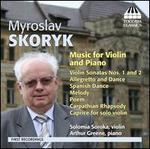 Myroslav Skoryk: Music for Violin and Piano