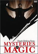 Mysteries of Magic: Death-Defying Feats