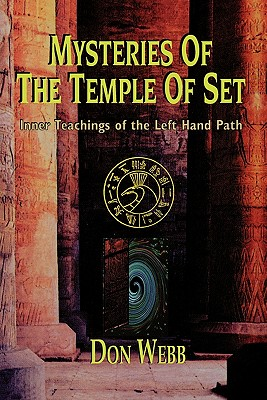 Mysteries of the Temple of Set - Webb, Don