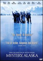 Mystery, Alaska - Jay Roach