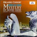 Mystery of Notre Dame - Angus Smith (tenor); Benedict Durbin (treble); Charles Daniels (tenor); Charles Pott (baritone); Dominic Walker (treble);...