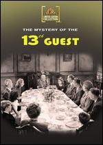 Mystery of the 13th Guest - William Beaudine