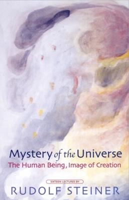 Mystery of the Universe (P) - Steiner, Rudolf
