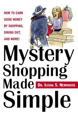 Mystery Shopping Made Simple - Newhouse, Ilisha