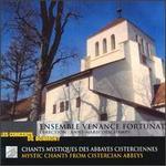 Mystic Chants from Cistercian Abbeys