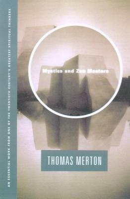 Mystics and Zen Masters - Merton, Thomas