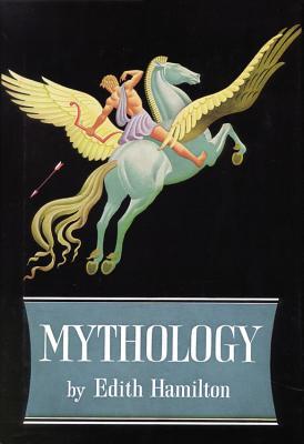 Mythology - Hamilton, Edith