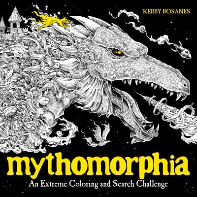 Mythomorphia: An Extreme Coloring and Search Challenge - Rosanes, Kerby
