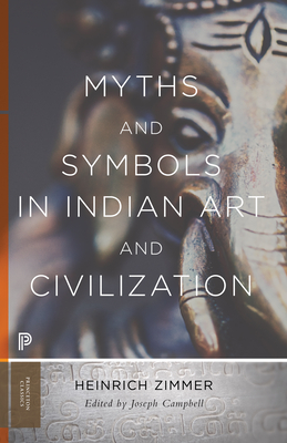 Myths and Symbols in Indian Art and Civilization - Zimmer, Heinrich Robert