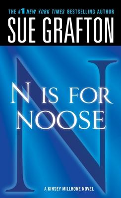 N Is for Noose: A Kinsey Millhone Novel - Grafton, Sue