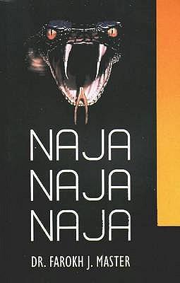 Naja-Naja-Naja - Master, Farokh J. (Editor)