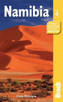Namibia: The Bradt Travel Guide - McIntyre, Chris