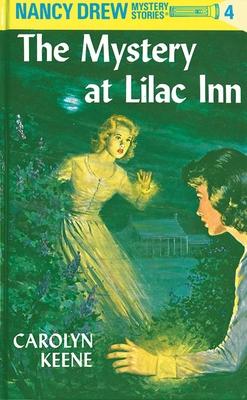 Nancy Drew 04: the Mystery at Lilac Inn - Keene, Carolyn