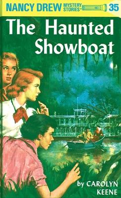 Nancy Drew 35: the Haunted Showboat - Keene, Carolyn