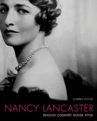 Nancy Lancaster - Wood, Martin