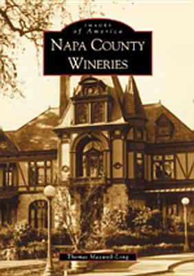 Napa County Wineries - Maxwell-Long, Thomas