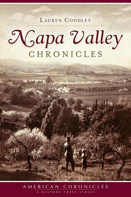 Napa Valley Chronicles - Coodley, Lauren