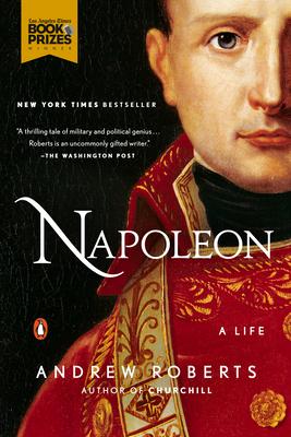 Napoleon: A Life - Roberts, Andrew