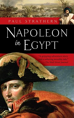 Napoleon in Egypt - Strathern, Paul