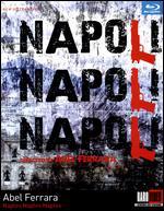 Napoli Napoli Napoli - Abel Ferrara