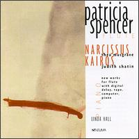 Narcissus: Musgrave; Shatin: Kairos - James Galway (flute); Linda Hall (piano); Patricia Spencer (flute)