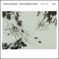 Narrante - Golfam Khayam/Mona Matbou Riahi