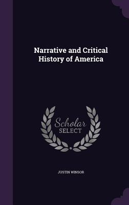 Narrative and Critical History of America - Winsor, Justin