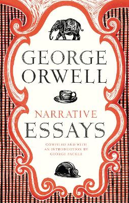 Narrative Essays - Orwell, George